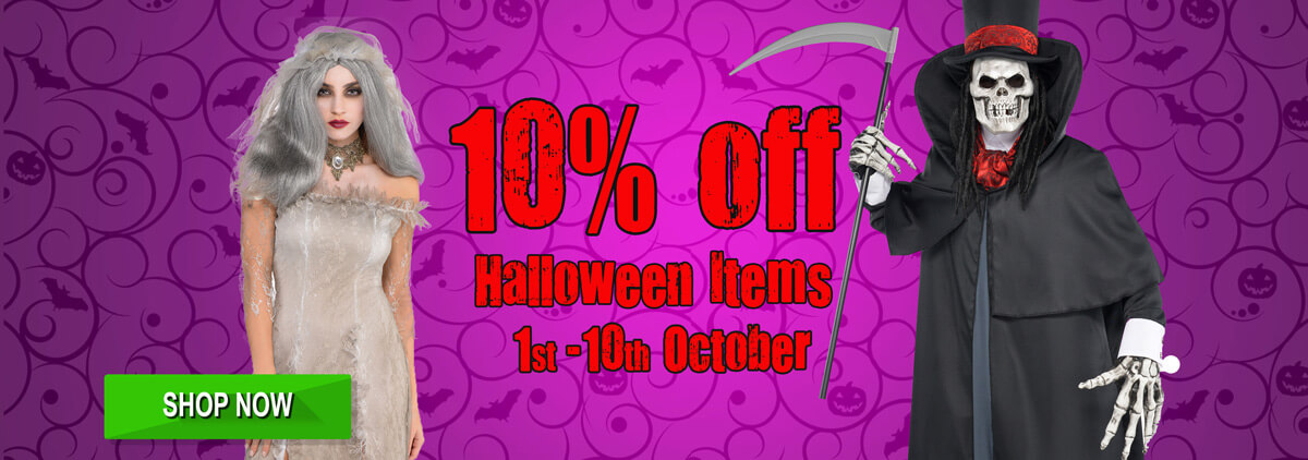 10% Off !!! Halloween Earlybird Offer!!! Get in Early and sort out your costume now!